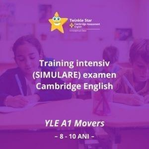 Training intensiv (simulare) examen Cambridge English YLE A1 Movers (*8-10 ani)